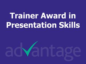Trainer Award in Presentation Skills - Advantage Accreditation