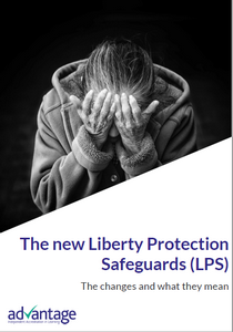 Liberty Protection Safeguards - Advantage Accreditation